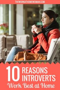 10 Reasons Introverts Work Best at Home