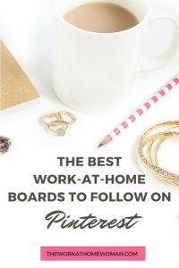 The Best Work-at-Home Boards to Follow on Pinterest