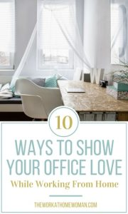 10 Ways to Show Your Office Love While Working From Home