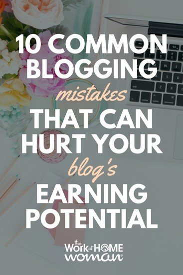Listed below are 10 common unprofessional practices that can hurt your blog's reputation and money-making potential. Are you making these blogging mistakes? #blog #blogging #blogger #mistakes #money  https://www.theworkathomewoman.com/blogging-mistakes/ via @TheWorkatHomeWoman