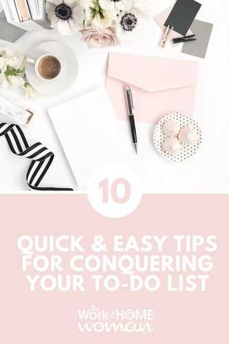 10 Quick and Easy Tips for Conquering Your To-Do List