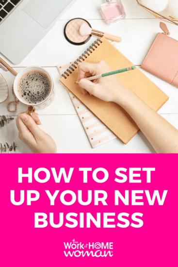 You're ready to make your business dreams a reality. But where do you start? Here are 10 steps for setting up your new home-based business! #startup #business #entrepreneur #businessplan via @TheWorkatHomeWoman