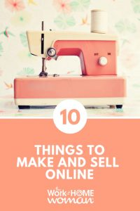 10 Things to Make and Sell Online