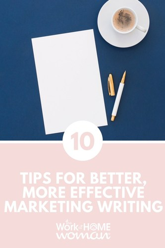 10 Tips for Better, More Effective Marketing Writing