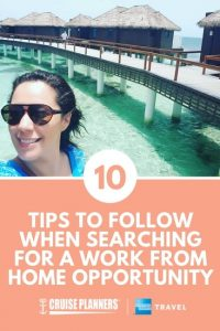 10 Tips to Follow When Searching for a Work-From-Home Opportunity