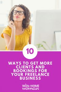 10 Ways To Get More Clients and Bookings For Your Freelance Business