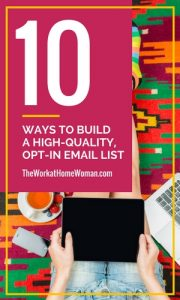 10 Ways to Build a High-Quality, Opt-in Email List