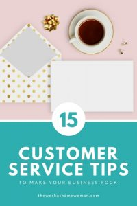 15 Customer Service Tips to Make Your Business Rock