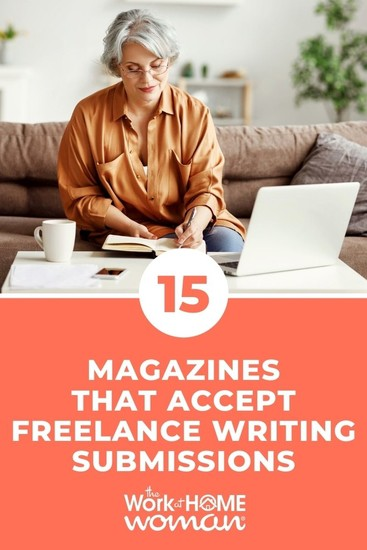 Not sure where to find work as a freelance writer? Check out this list of 15 magazines accepting freelance submissions; online and in print. via @TheWorkatHomeWoman