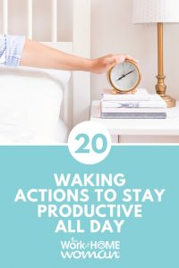 20 Waking Actions to Stay Productive All Day