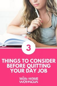 3 Things to Consider Before Quitting Your Day Job
