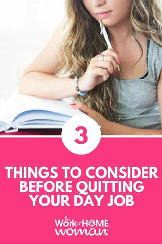 3 Things to Consider Before Quitting Your Day Job #job #career #business #leap #entrepreneur #ditchthecube #careermove