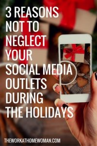 3 Reasons Not to Neglect Your Social Media Outlets During the Holidays