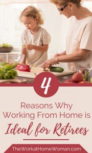 Four Reasons Why Working From Home is Ideal for Retirees