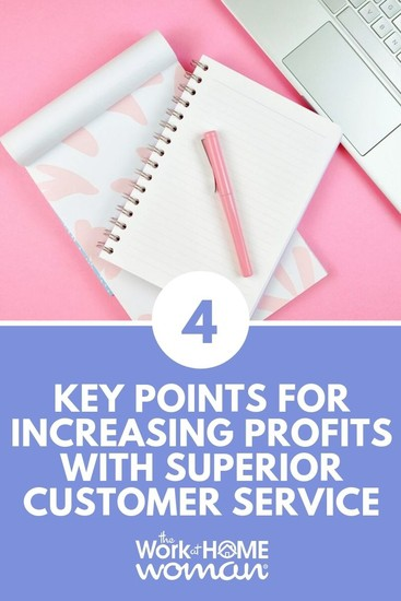 4 Key Points for Increasing Profits with Superior Customer Service