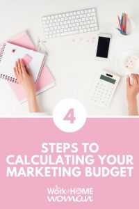 https://www.theworkathomewoman.com/wp-content/uploads/4-Steps-to-Calculating-Your-Marketing-Budget-200x300.jpg