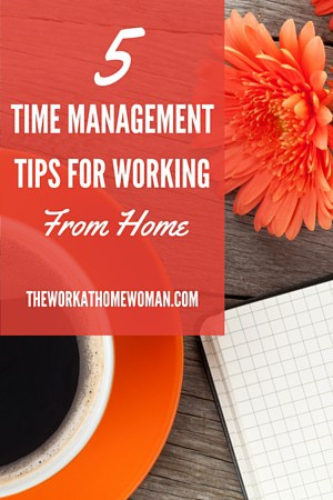 5 Time Management Tips for Working From Home