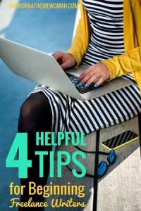 4 Helpful Tips for Beginning Freelance Writers