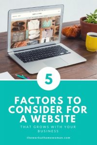 5 Factors to Consider For a Website That Grows With Your Business