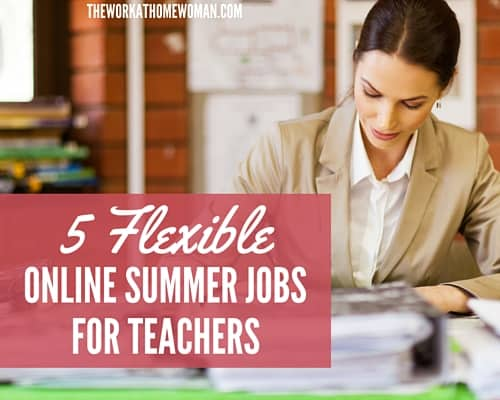 5 Flexible Online Summer Jobs for Teachers