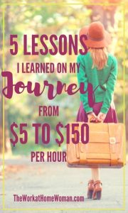 5 Lessons I Learned on My Journey from $5 to $150 per Hour
