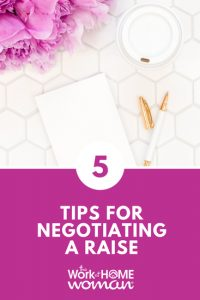 5 Tips For Negotiating a Raise