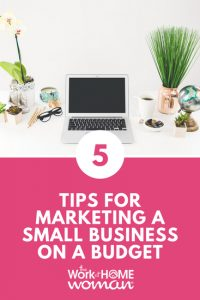 5 Tips for Marketing a Small Business on a Budget