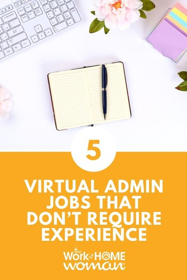 Looking to work-from-home, but you don't have any training? No problem! Here are five virtual admin jobs that don't require any experience. #workfromhome #virtualassistant #jobs #lackexperience  via @TheWorkatHomeWoman