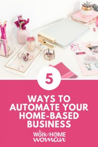 5 Ways to Automate Your Business for a Better Work and Life Balance
