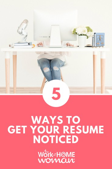 5 Ways to Get Your Resume Noticed