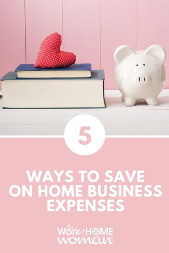 5 Ways to Save on Home Business Expenses