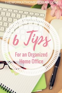 Six Tips for an Organized Home Office