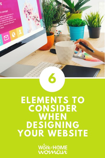 6 Elements to Consider When Designing Your Website