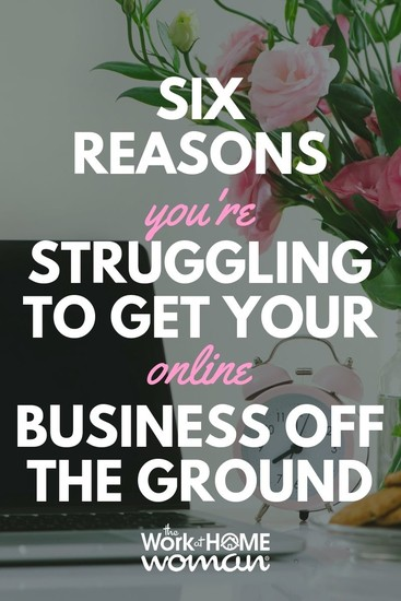 You've got your business plan, and you're ready to launch, but something's holding you back. Here are six reasons why you're struggling to get your business off the ground. #business #startup via @TheWorkatHomeWoman