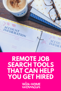 7 Remote Job Search Tools That Can Help You Get Hired