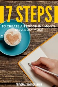 How to Create an Ebook in 1 Month As a Busy Mom in 7 Steps