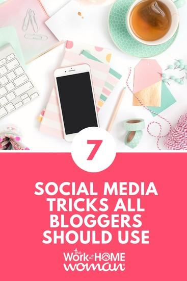 7 Social Media Tricks All Bloggers Should Use
