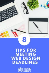 8 Tips for Meeting Web Design Deadlines