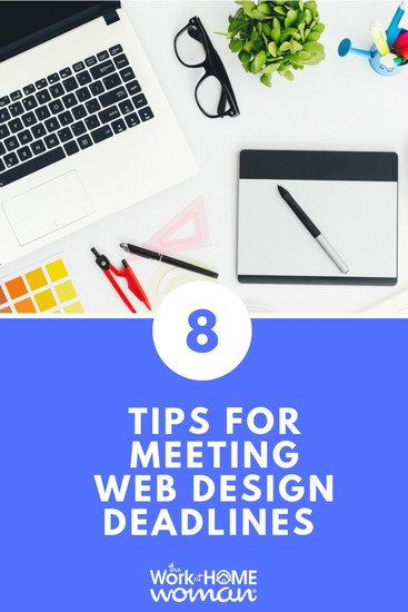 As a freelance web designer, do you struggle with meeting your design deadlines? If so, here are eight simple tips to keep you on track and on time. #web #designer #freelance #productivity via @TheWorkatHomeWoman