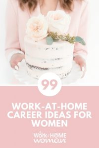 https://www.theworkathomewoman.com/wp-content/uploads/99-Work-at-Home-Career-Ideas-for-Women-2-200x300.jpg