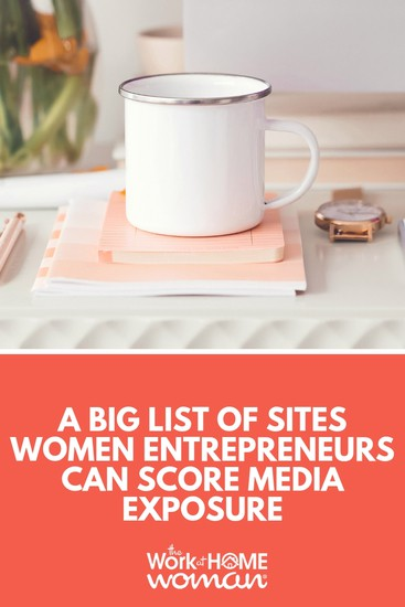 A BIG List of Sites Women Entrepreneurs Can Score Media Exposure
