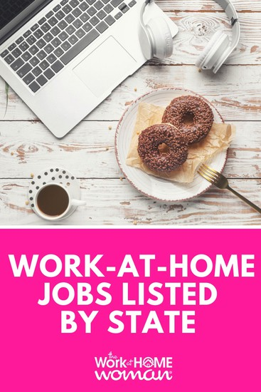 A Huge List of Work-at-Home Jobs by State