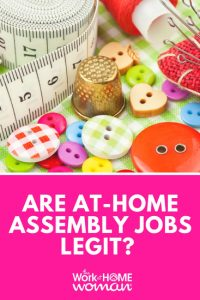 Are There Any Legit Work-at-Home Assembly Jobs?