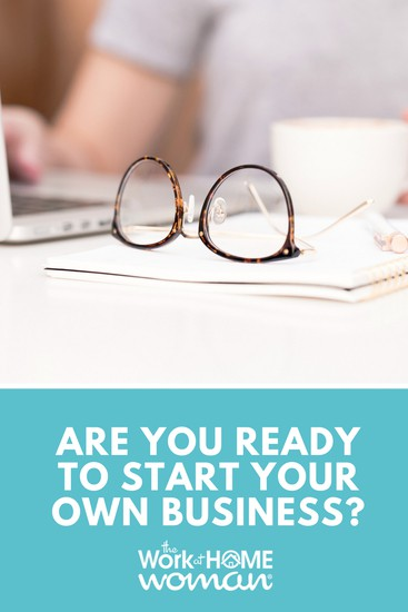 Are You Ready to Start Your Own Business