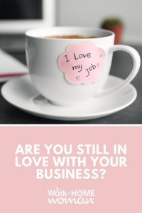 Are You Still in Love with Your Business
