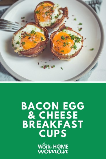Meals in Minutes: Bacon Egg and Cheese Breakfast Cups