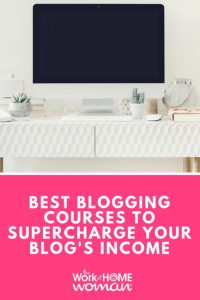 Best Blogging Courses to Supercharge Your Blog's Income