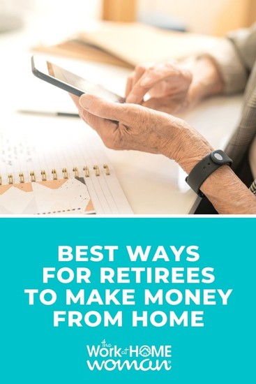 Here are some of the best ways to make money from home in retirement while enjoying all the flexibility and freedom that retirement offers. #extramoney #retiree via @TheWorkatHomeWoman