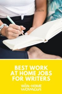 Best Work-At-Home Jobs for Writers