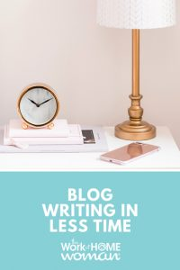 Blog Writing in Less Time